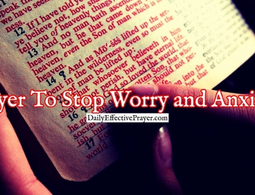 Prayer To Stop Worry and Anxiety From Grabbing Hold and Controlling You