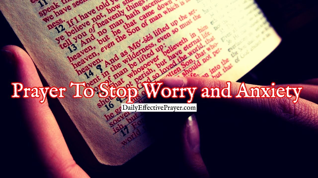 Pray this prayer for worry and anxiety today.