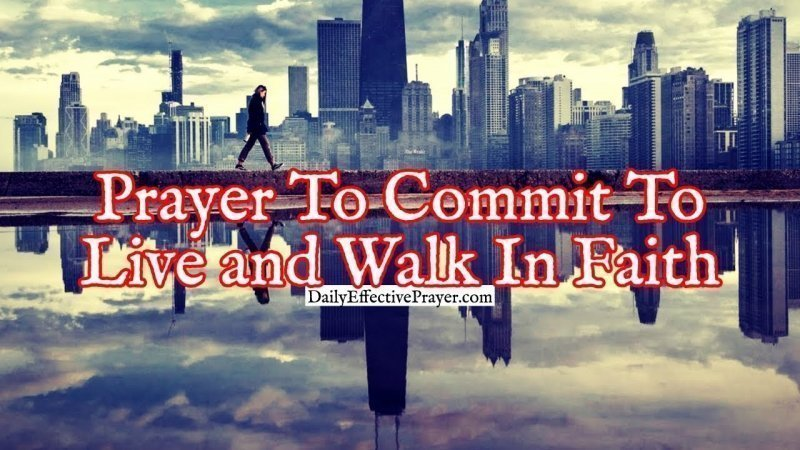 Pray this to walk by faith in your life.