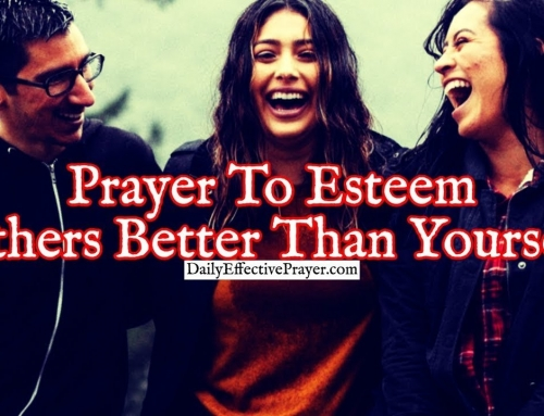 Prayer To Esteem Others Better Than Yourself