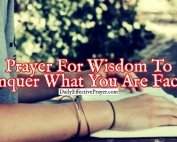 Pray this to get the wisdom of God about a situation you face.
