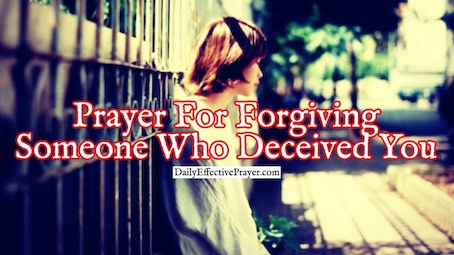 Pray this prayer to help you forgive someone who hurt you.