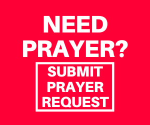 Submit a prayer request right now.